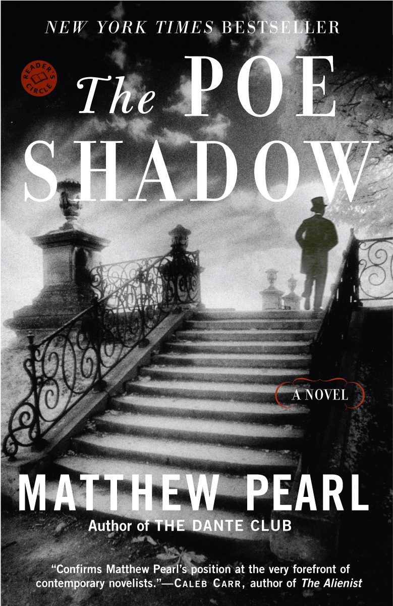 The Poe Shadow Matthew Pearl